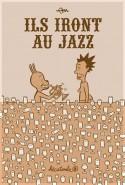 Ils iront au jazz