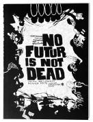 No Futur is not dead