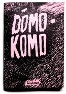 Dômo-Komo 1